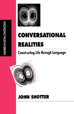 Conversational Realities: Constructing Life Through Language