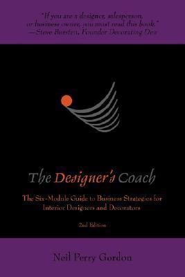 The Designer's Coach: Business Strategies for Interior Designers and Decorators