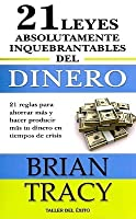 Brian Tracy 21 Absolutely Unbreakable Laws Of Money Ebook