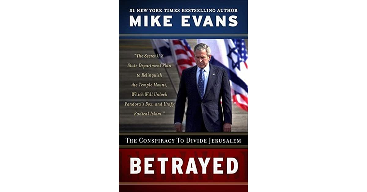 Betrayed the conspiracy to divide jerusalem by mike evans fandeluxe Ebook collections