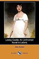 Lesley Castle: An Unfinished Novel in Letters