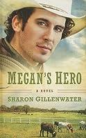 Megan's Hero