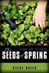 The Seeds Of Spring: Lessons From The Garden