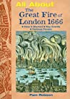 The Great Fire of London 1666 (All About...)