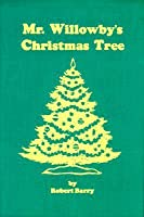 Mr willowbys christmas tree book