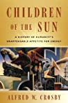 Children of the Sun by Alfred W. Crosby