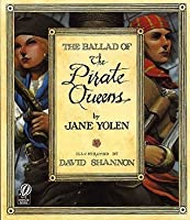 The Ballad of the Pirate Queens