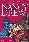 The Secret of Shady Glen (Nancy Drew, #85)