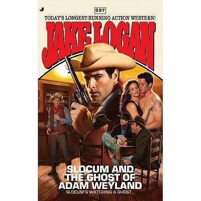 Slocum #387: Slocum and the Ghost of Adam Weyland