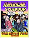 American Splendor: Our Movie Year