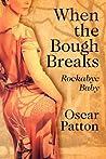 When the Bough Breaks: Rockabye Baby