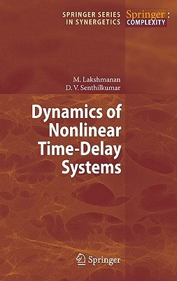 Dynamics Of Nonlinear Time Delay Systems (Springer Series In Synergetics)