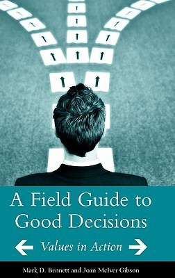 A-Field-Guide-to-Good-Decisions-Values-in-Action