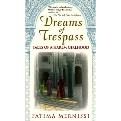 dreams of trespass book review Jalal al-e ahmad, the school principle, reviewed by gert jj devries  girl:  fatima mernissi's dreams of trespass walter g andrews, the black book and .