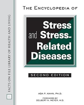 Encyclopedia of Stress And Stress related diseases