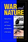 War and Nature: Fighting Humans and Insects with Chemicals from World War I to Silent Spring