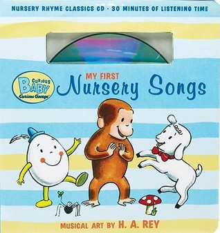 Curious Baby My First Nursery Songs (Curious George Book  CD)