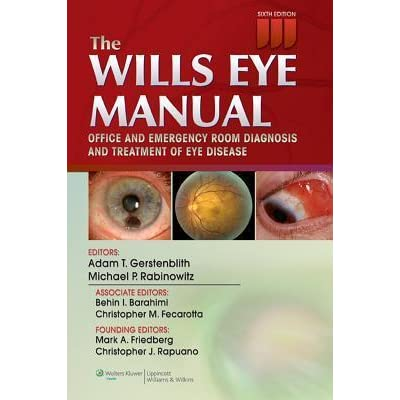 the wills eye manual office and emergency room diagnosis and rh goodreads com Wills Eye Emergency Room Wills Eye Hospital Phila PA