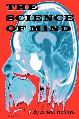 The Science Of The Mind