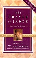 The Prayer Of Jabez Leaders Guide
