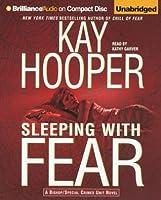 Sleeping with Fear (Fear trilogy #3 - BCU #9)