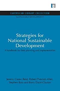 Strategies for National Sustainable Development: A Handbook for Their Planning and Implementation