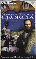 Marching Through Georgia: My Walk With Sherman