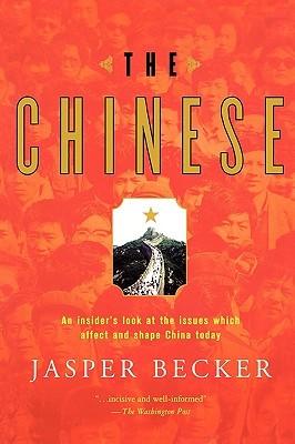 The Chinese by Jasper Becker