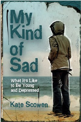 My-Kind-of-Sad-What-It-s-Like-to-Be-Young-and-Depressed