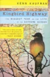 Kingbird Highway by Kenn Kaufman