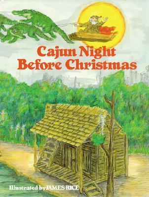 Cajun Christmas.Cajun Night Before Christmas By Howard Jacobs