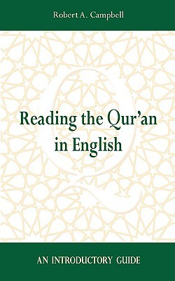 Reading the Qur'an in English: An Introductory Guide