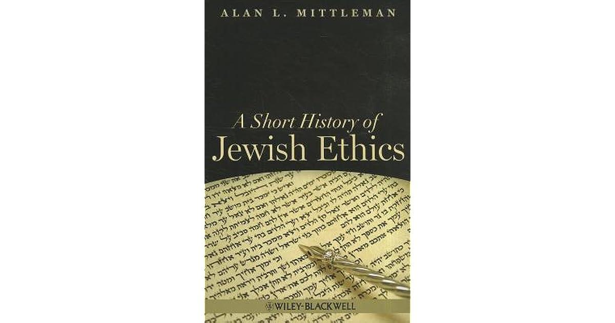 a short history of jewish ethics mittleman alan l
