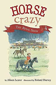 The Royal Show (Horse Crazy, #4)