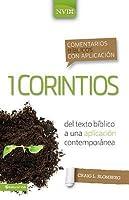 Comentario bíblico con aplicación NVI 1 Corintios: Del texto bíblico a una aplicación contemporánea