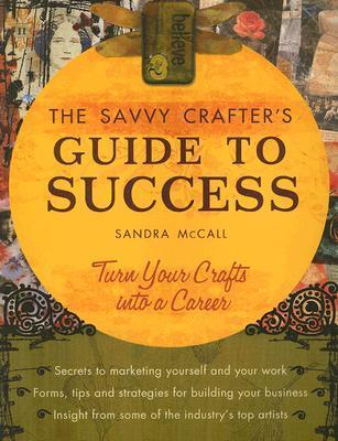 Savvy-Crafter-s-Guide-to-Success-Turn-Your-Crafts-into-a-Career