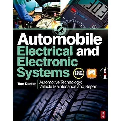 Automobile electrical and electronic systems by tom denton publicscrutiny Image collections