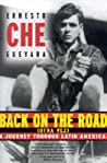 Back on the Road (Otra Vez): A Journey Through Latin America