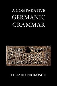 A Comparative Germanic Grammar