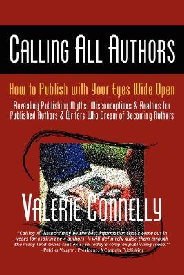 Calling All Authors - How to Publish with Your Eyes Wide