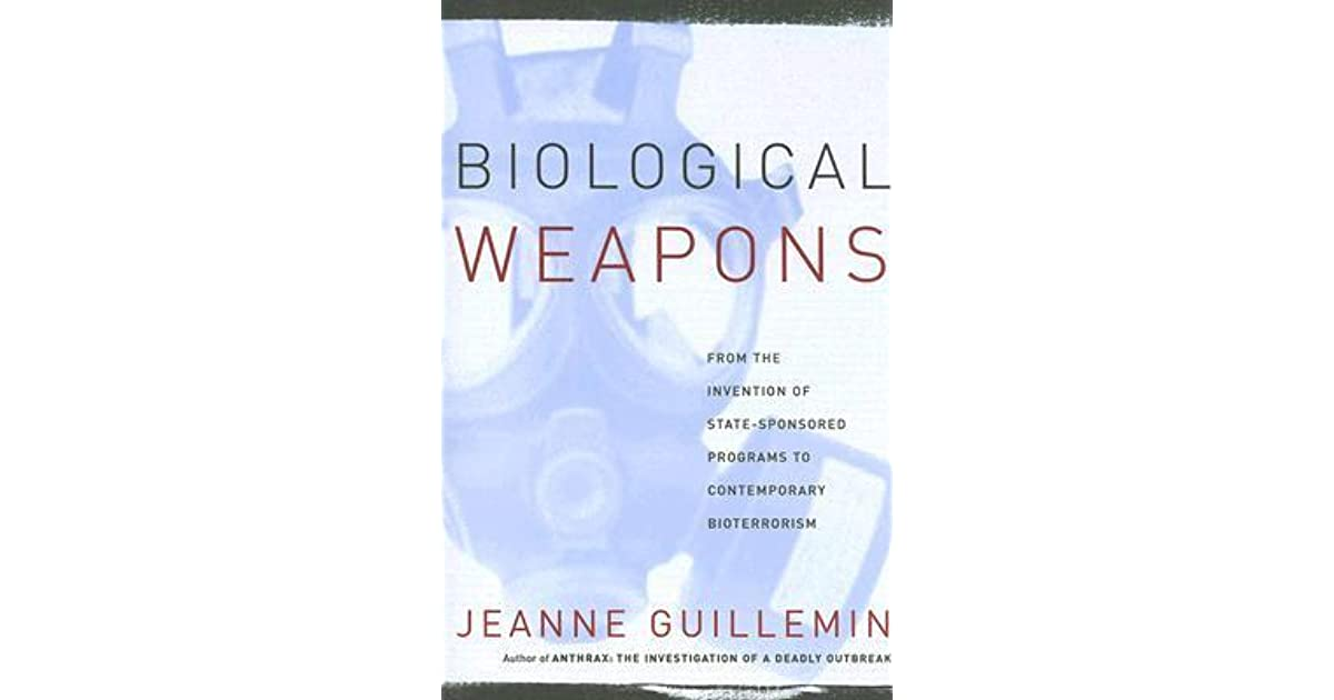 jeanne harley guillemin on biological weapons Jeanne harley guillemin 01 sep 1990 paperback try abebooks biological weapons jeanne guillemin 26 jul 2017 paperback notify me urban renegades jeanne guillemin 01 may 1975 hardback try abebooks learn about new offers and get more deals by joining our newsletter sign up to newsletters.