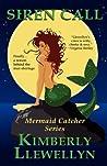 Siren Call (Mermaid Catcher, #1)