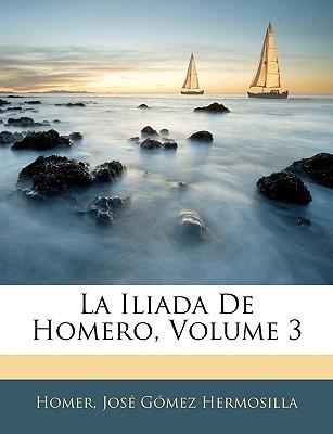 La Iliada De Homero, Volume 3