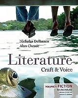 Literature: Craft & Voice, Volume 1: Fiction