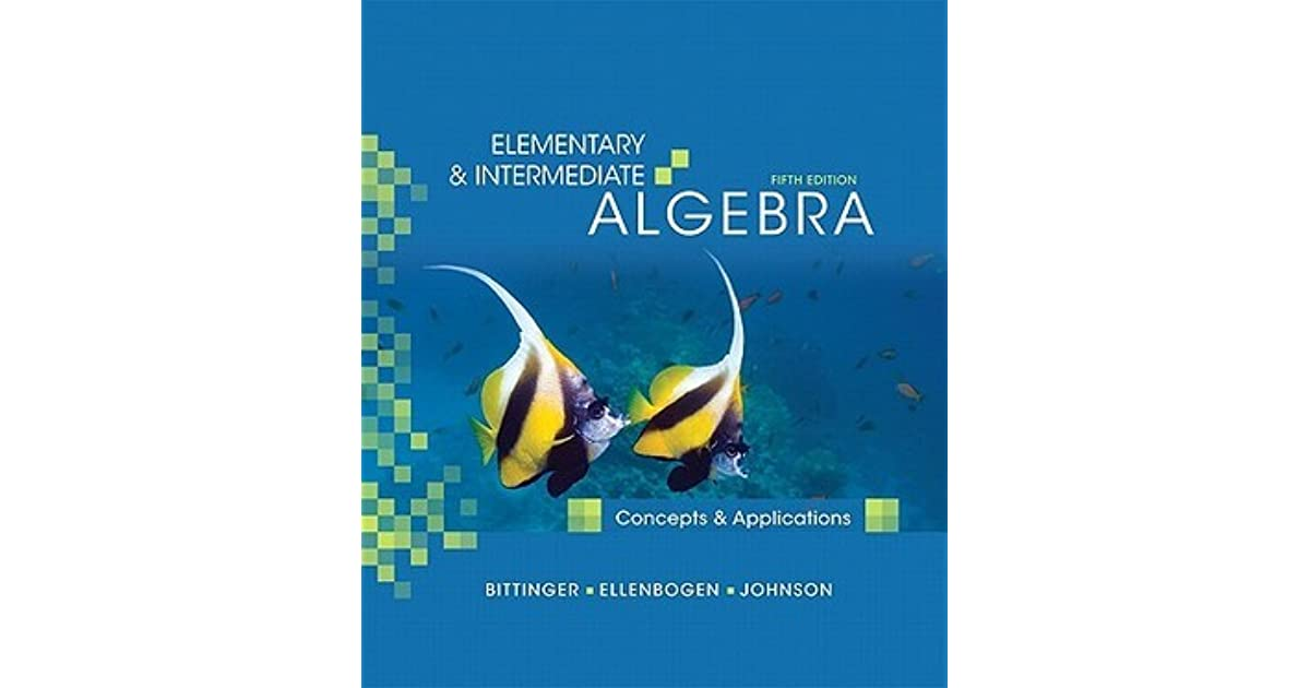 Elementary Intermediate Algebra Concepts Applications