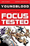 Youngblood, Vol. 1: Focus Tested