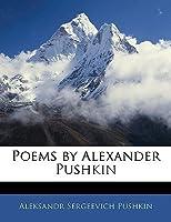 Poems by Alexander Pushkin