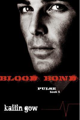 Blood Bond (Pulse, #5)