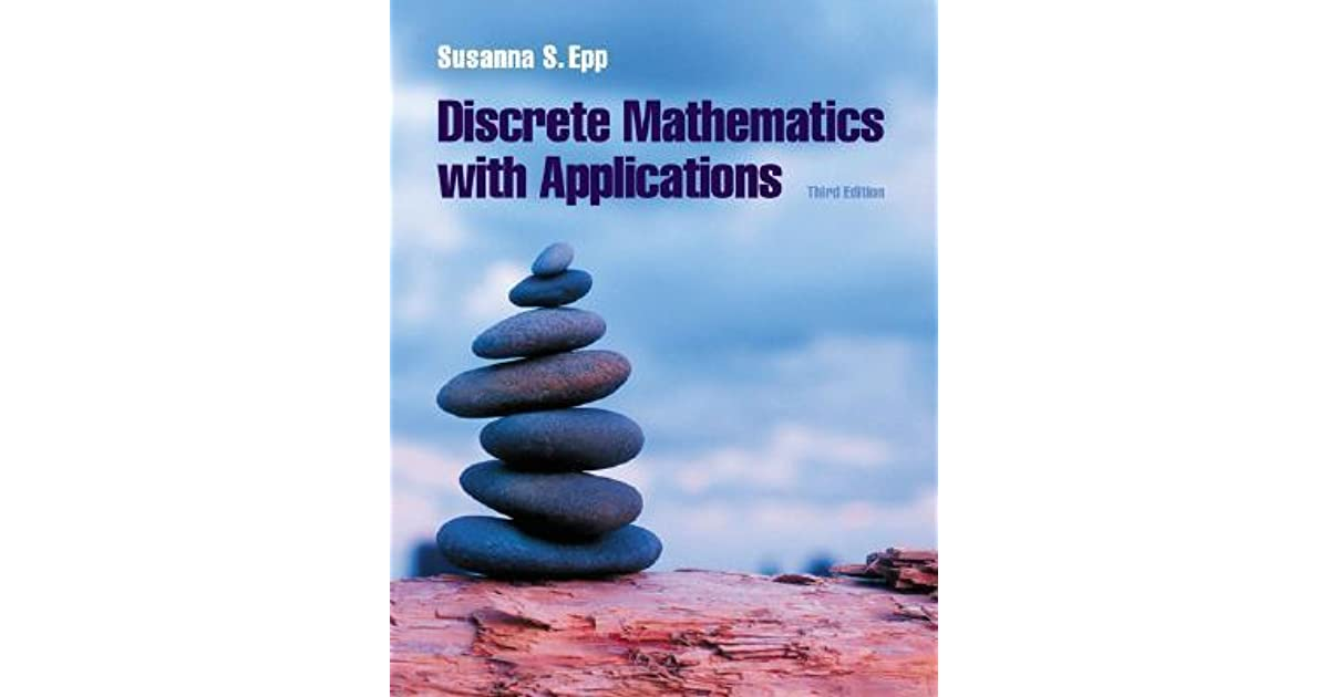 Discrete Mathematics with Applications by Susanna S  Epp