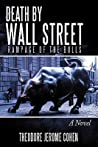 Death by Wall Street: Rampage of the Bulls (Martelli NYPD, #1)